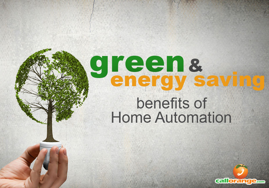 Benefits Of Home Automation green & energy saving benefits of home automation